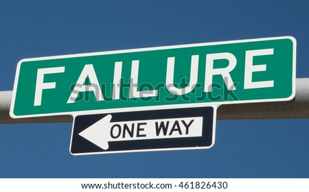 "Highway sign ""failure one way"""