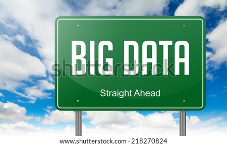Highway Signpost with Big Data wording on Sky Background. - stock photo