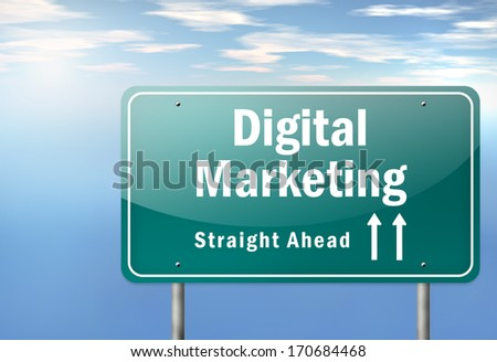 Highway Signpost with Digital Marketing wording - stock photo
