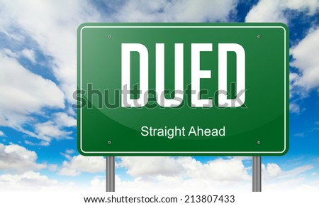 Highway Signpost with DueD wording on Sky Background.