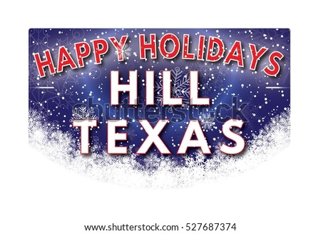 HILL TEXAS Happy Holidays welcome text card.