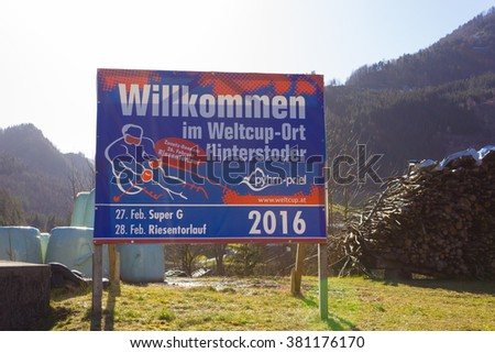 HINTERSTODER,  AUSTRIA - February 22, 2016: Countdown, The Austrian team is working at full speed to complete the world cup slope and the finish area for competitions on 26 to 28 February 2016