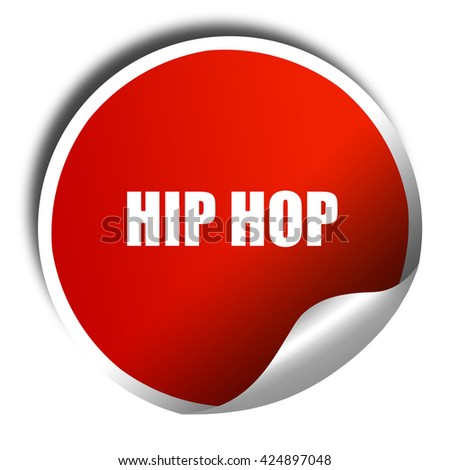 hip hop music, 3D rendering, red sticker with white text - stock photo