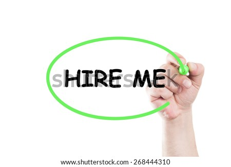 Hire me text write on transparent wipe board by hand holding a marker - stock photo