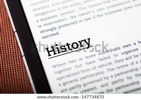 History on tablet pc screen, ebook concept