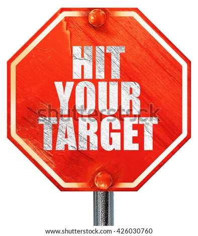 hit your target, 3D rendering, a red stop sign - stock photo