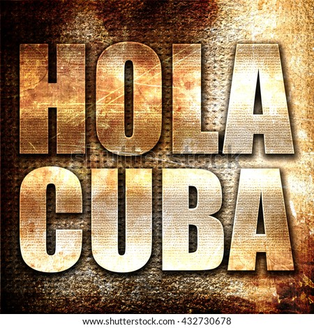 hola cuba, 3D rendering, metal text on rust background