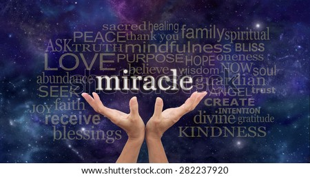 Holding out for a Miracle Word Cloud - female hands stretched up and reaching to the word miracle surrounded by a relevant word cloud on a dark deep space background with stars and planets - stock photo