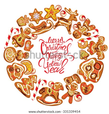 Holiday card. Round frame with xmas gingerbread isolated on white - cookies in reindeer, star, heart, house and fir-tree shapes. Calligraphic text Merry Christmas and Happy New Year. Raster version - stock photo