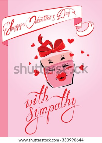 Holiday card with pretty pink gift box cartoon and handwritten texts - Happy Valentines Day, with simpathy on pink background. Raster version - stock photo