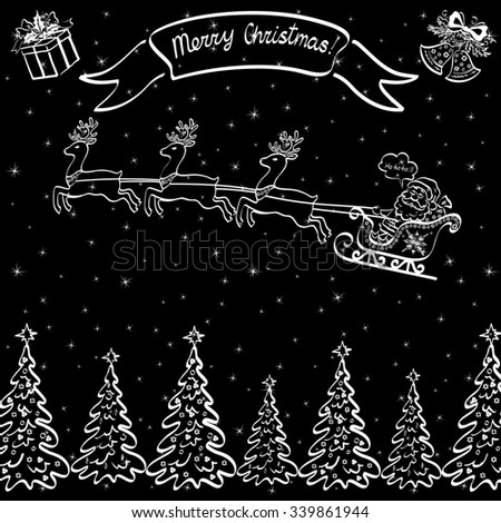 Holiday Cartoon, Santa Claus Flying in Sleigh on Reindeer Over the Fir Trees, on Top of the Picture a Box, Bells and Ribbon with Inscription Mary Christmas, White Contours on Black Background.  - stock photo
