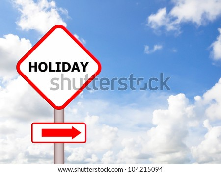 Holiday sign with blue sky
