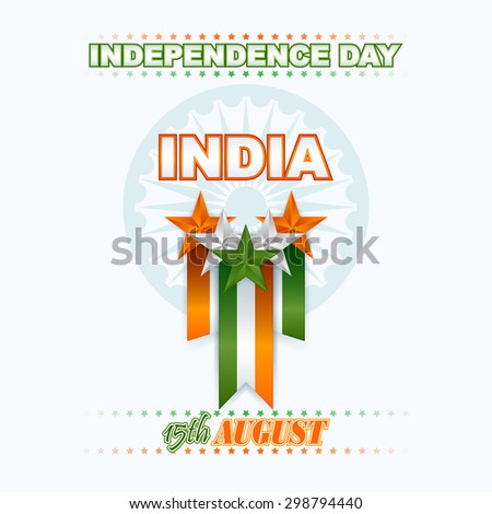Holidays decorative, design background for National Celebration of India; Orange, white and green stars and Ashoka wheel on national flag colors for fifteenth of August, Indian Independence Day - stock photo