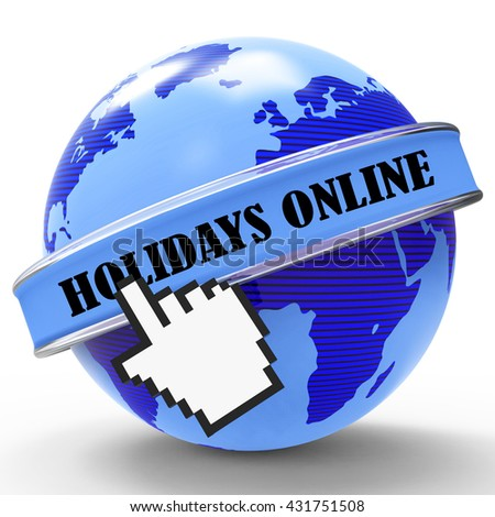 Holidays Online Indicating Web Site And Break 3d Rendering