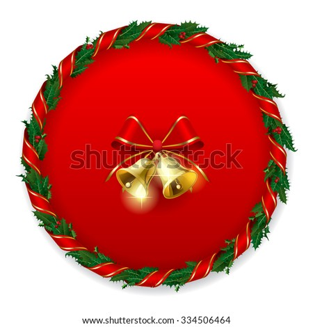 Holly wreath with gold bells on the round red background. Christmas and New Year greeting card