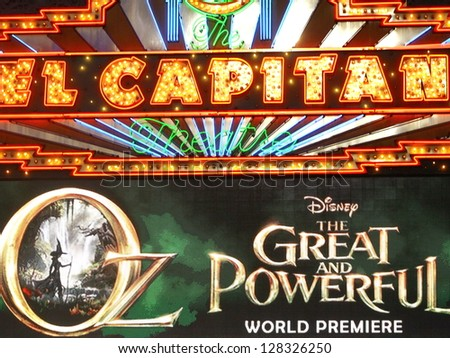 "HOLLYWOOD - FEBRUARY 13, 2013: The marquee at the El Capitan Theatre announcing the world premiere of ""Oz: The Great and Powerful"" February 13, 2013 Hollywood, CA - stock photo"