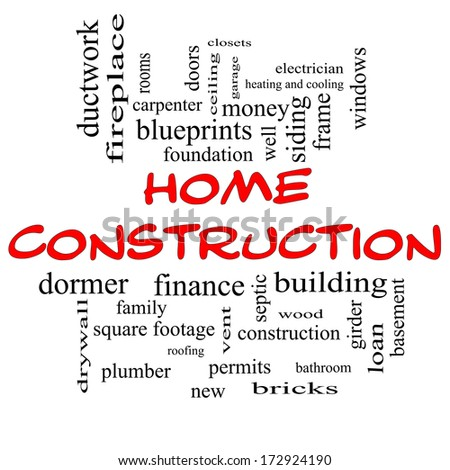 Home Construction Word Cloud Concept in red caps with great terms such as new, building, permits, money and more.