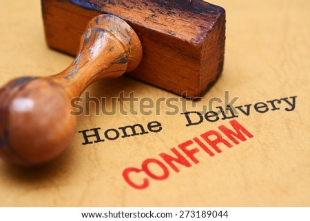 Home delivery - confirm - stock photo