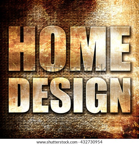 home design, 3D rendering, metal text on rust background