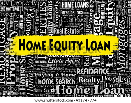 Home Equity Loan Representing Properties Lends And Funds - stock photo