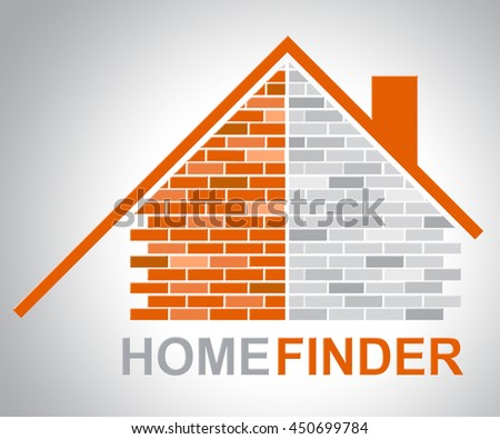 Home Finder Indicating Search For And Searching - stock photo