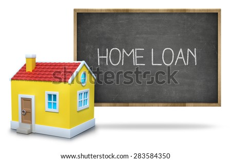 Home loan text on blackboard with 3d house front of blackboard on white background - stock photo
