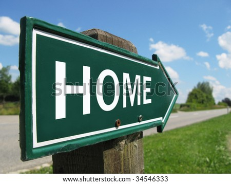 HOME road sign