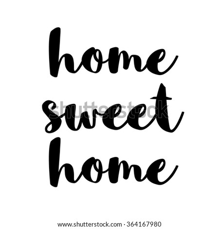 Home sweet home handwritten text background - stock photo