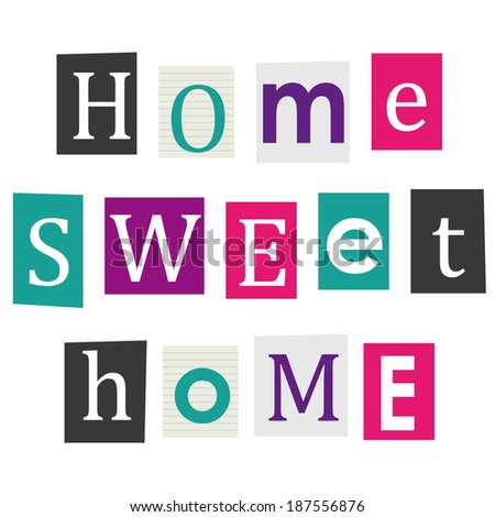 Home sweet home letters cut out stock illustration 187556876 letters cut out of books and magazines spiritdancerdesigns Images
