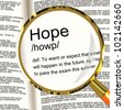 Hope Definition Magnifier Shows Wishes Wants And Hopes - stock photo