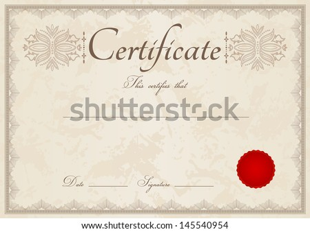 Horizontal beige certificate of completion (template) with guilloche pattern (watermark), border and red wax seal. Background design usable for diploma, invitation, gift voucher. Vector also available - stock photo