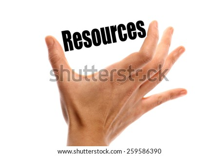 "Horizontal shot of a hand holding the word ""Resources"" between two fingers, isolated on white."