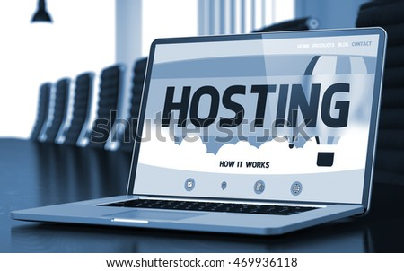 Hosting Concept. Closeup Landing Page on Laptop Display on Background of Meeting Room in Modern Office. Blurred Image with Selective focus. 3D Illustration.