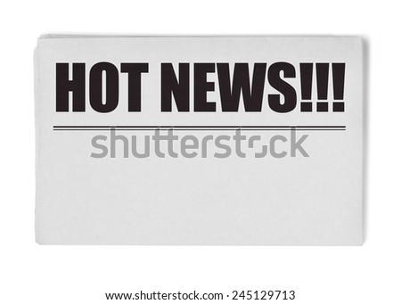 Hot news title on newspaper