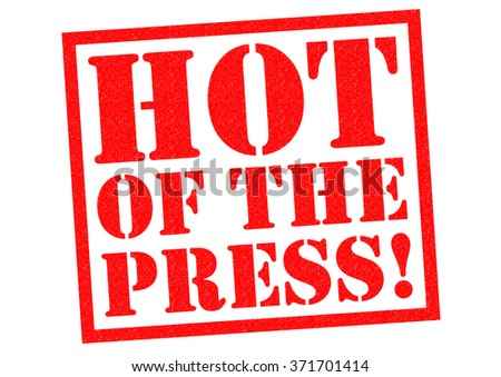 HOT OFF THE PRESS! red Rubber Stamp over a white background. - stock photo