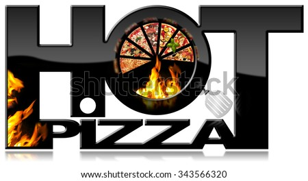 Hot Pizza - Black Symbol with Flames / Black symbol with a slices of pizza, flames, spatula and text Hot Pizza. Isolated on white background - stock photo