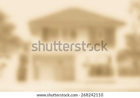 house blur background ,  sepia style - stock photo