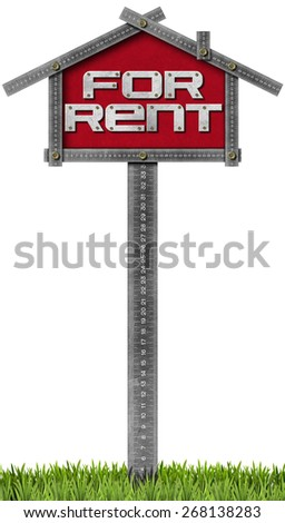 House For Rent Sign - Metallic Meter. Grey metallic meter ruler in the shape of house with text for rent. For rent real estate sign isolated on white background with green grass