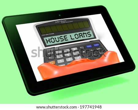 House Loans Calculator Tablet Showing Mortgage And Bank Lending