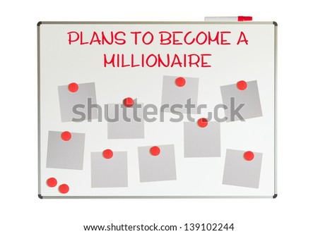 How to become a millionaire with empty papers and magnets on a whiteboard - stock photo