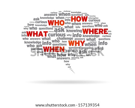 How, Who, What, Where, Why, When - stock photo