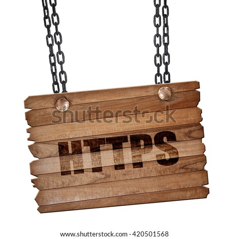 https, 3D rendering, wooden board on a grunge chain