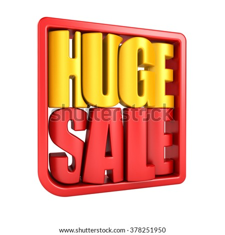 Huge sale 3d text in frame isolated over white background - stock photo