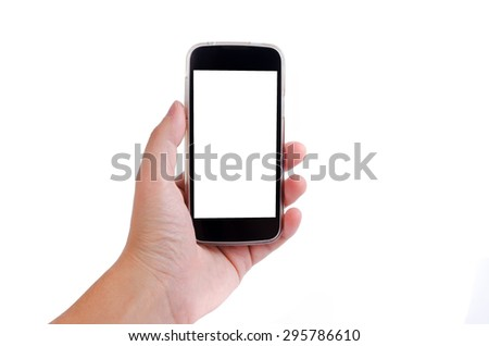 Human hand holding smartphone (cell phone) with blank empty screen solated on white background