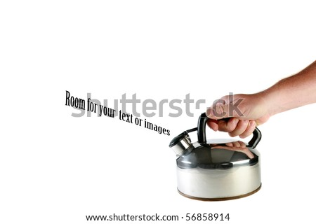 human hand holds a metal tea pot or kettle, isolated on white, with room for your text or images