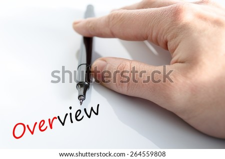 Human hand writing Overview  isolated over white background - business concept - stock photo
