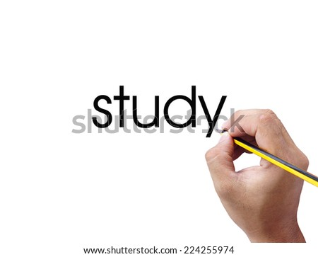 Human hand writing study word on white background