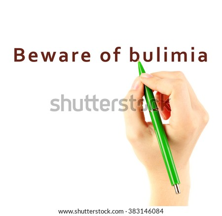 Human hand writing text Beware of Bulimia on transparent whiteboard - stock photo