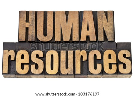 human resources - isolated phrase in vintage letterpress wood type