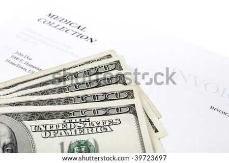 Hundred dollar bills on medical collection invoice